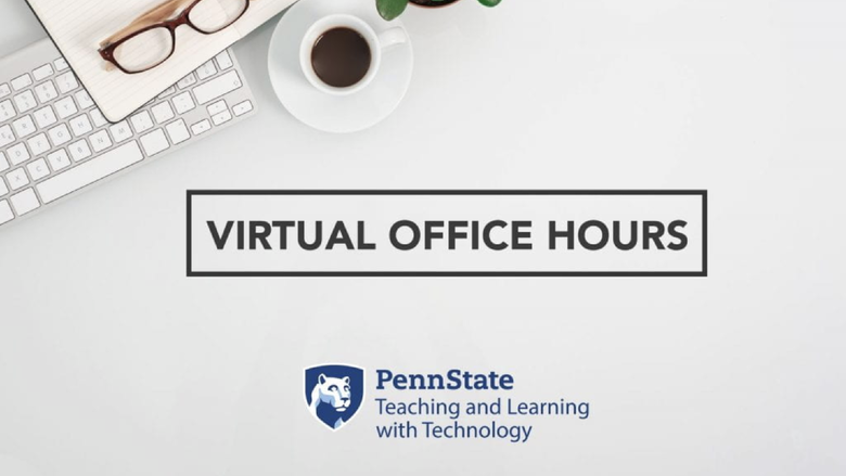 image of a work desk and text referencing virtual office hours from T L T